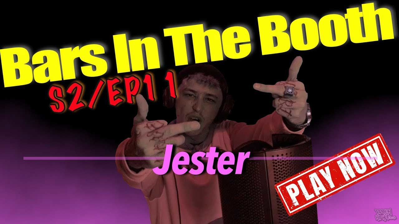 Jester - Bars In The Booth