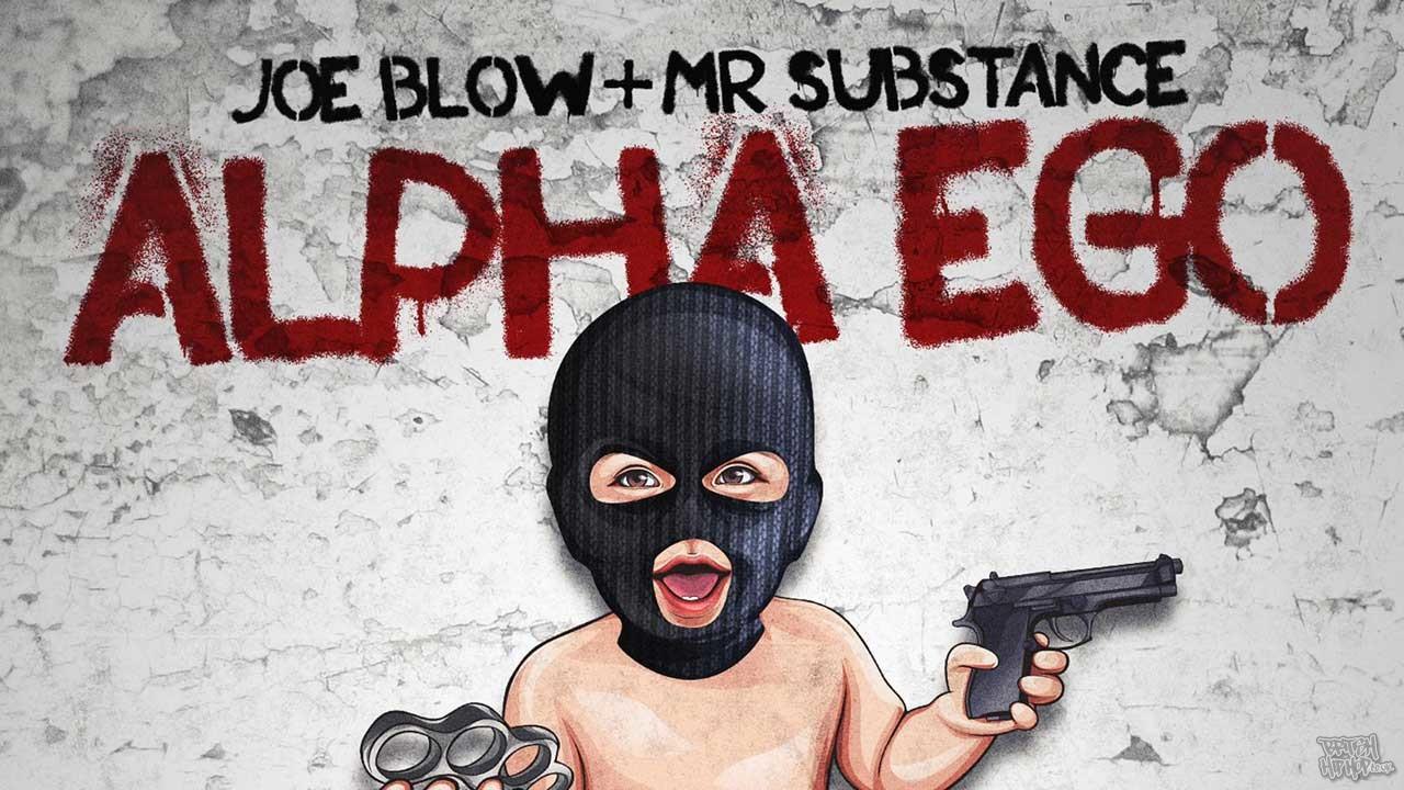 Joe Blow and Mr Substance - Alpha Ego