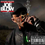 Joe Blow - Dead Man Smoking LP [Squid Ninja Records]