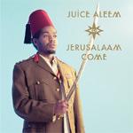 Juice Aleem - Jerusalaam Come LP [Big Dada]