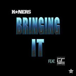 K*Ners ft. Genesis Elijah - Bringing It MP3 [Indie]