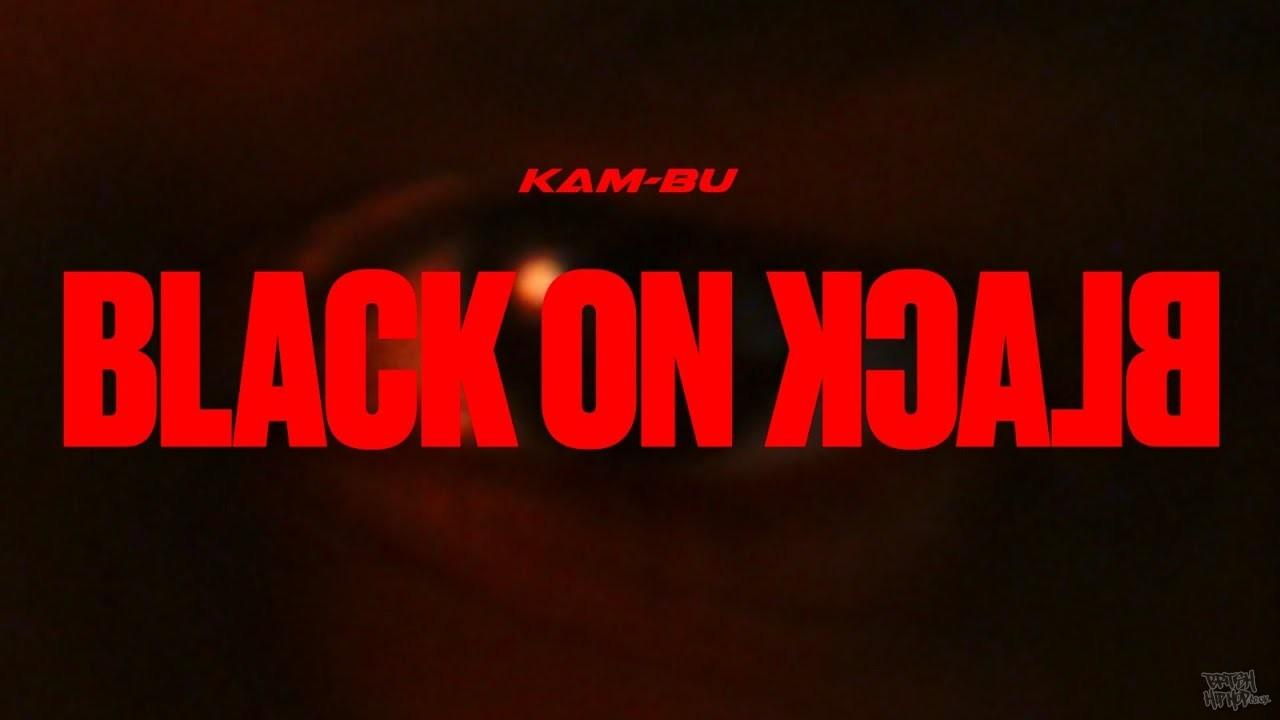 Kam-Bu - Black On Black