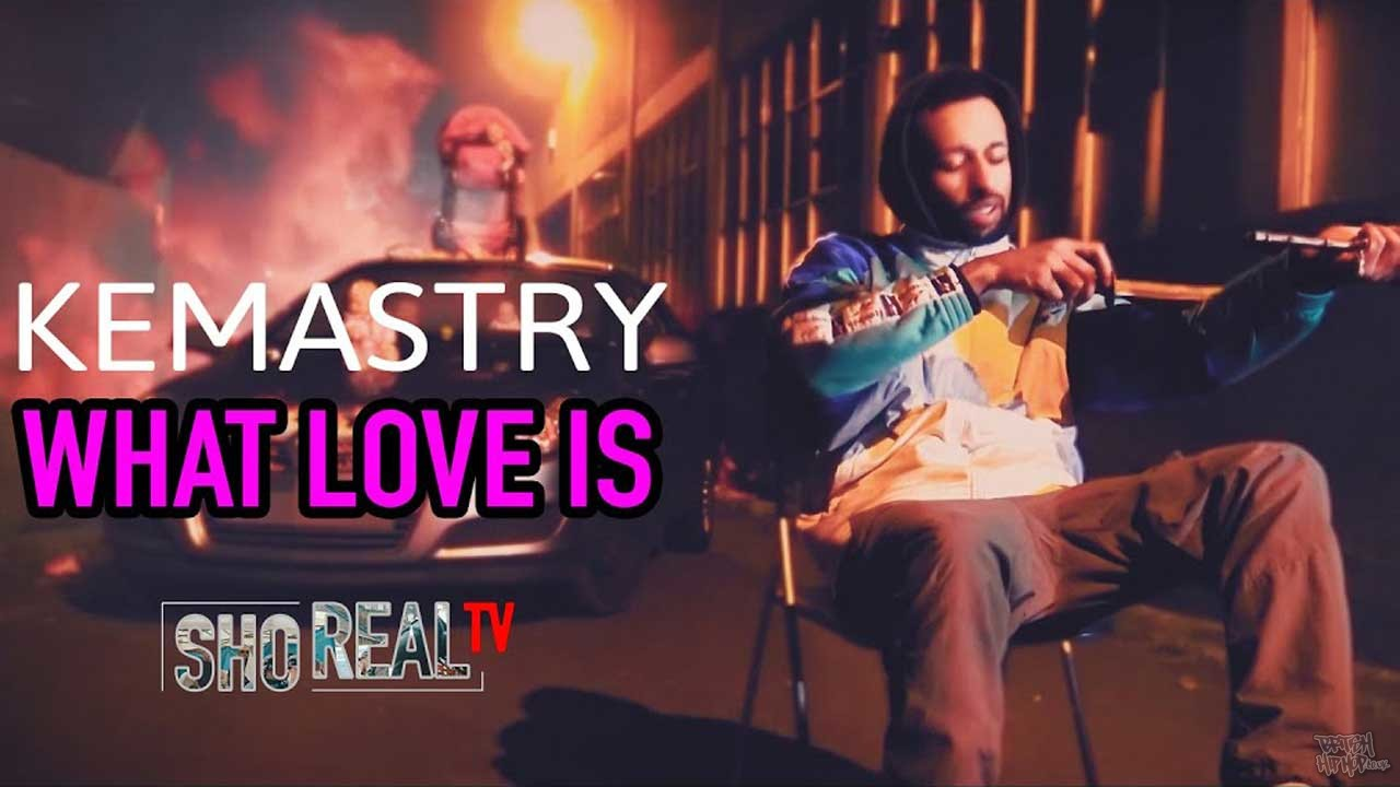 Kemastry - What Love Is