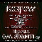 Kerfew - Om Shanti Mixtape CD [MI Music]