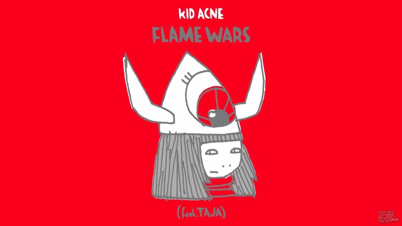 Kid Acne - Flame Wars