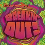 The Killer Meters - Breakin' Out LP [Breakin Bread]
