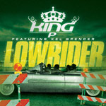 King P ft. Kel Spencer - Lowrider CD [Touchtone Records]