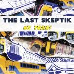 The Last Skeptik - No Train mp3 [Grindstone]