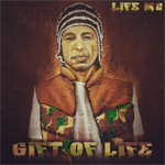 Life MC - Gift Of Life LP [Indie]
