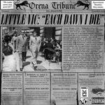 Little Vic - Each Dawn I Die EP [Orena]