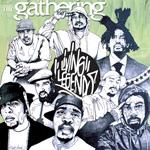 Living Legends - The Gathering CD [Legendary Music]