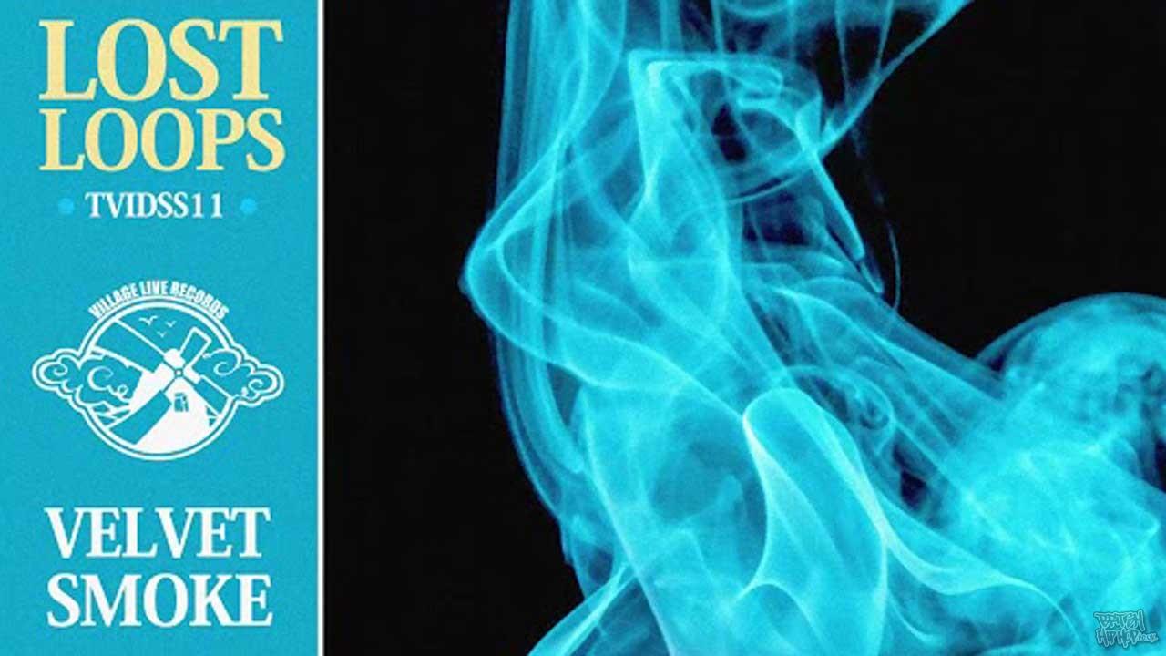 Lost Loops - Velvet Smoke