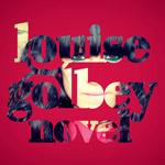 Louise Golbey - Novel LP [Indie]