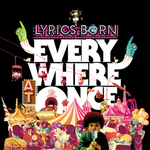 Lyrics Born - Everywhere At Once 12