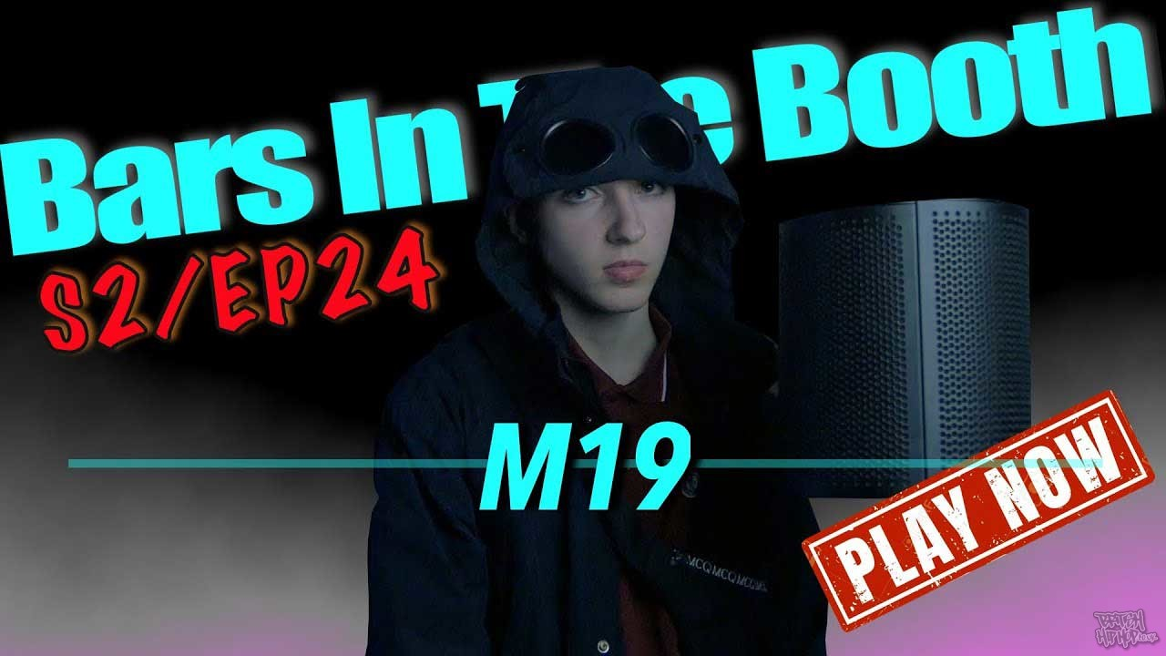 M19 - Bars In The Booth