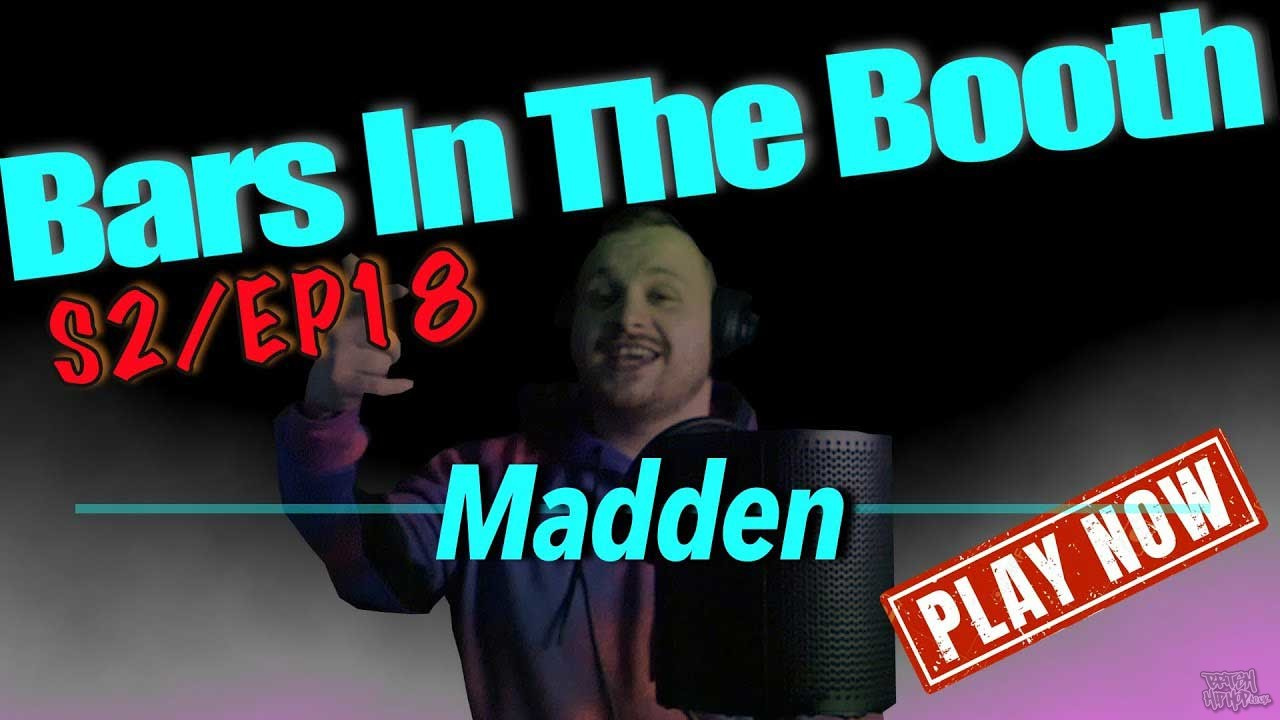 Madden - Bars In The Booth