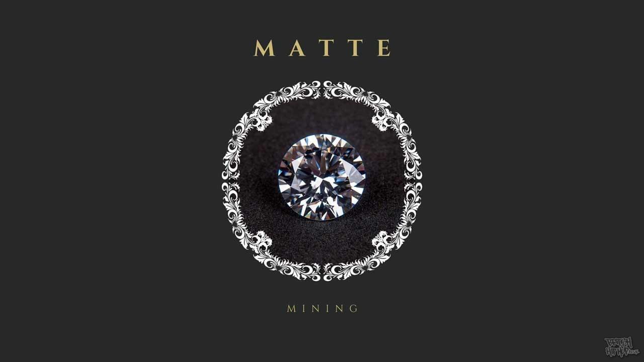 Matte - Mining