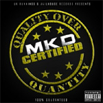 MKD - Quality Over Quantity LP [UK Runnings & Jailhouse Records]
