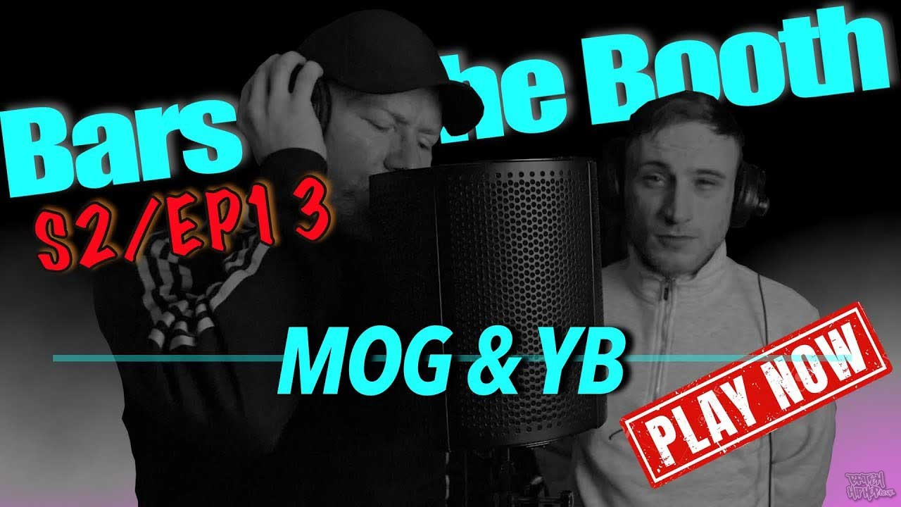 MOG and YB - Bars In The Booth