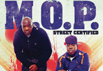 M.O.P. 'Street Certified' European Tour