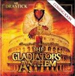 Mr Drastick - The Gladiator's Anthem CD [MDM]