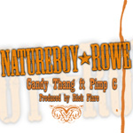 Natureboy Rowe ft. Pimp C - Candy Thang mp3 [HCG Music]