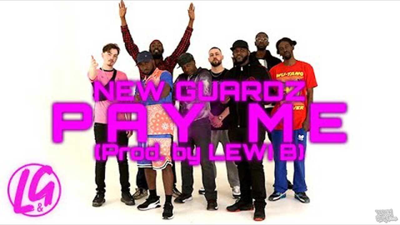 New Guardz - Pay Me