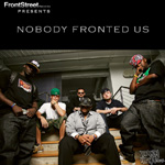 Various - Nobody Fronted Us LP [FrontStreet Records]