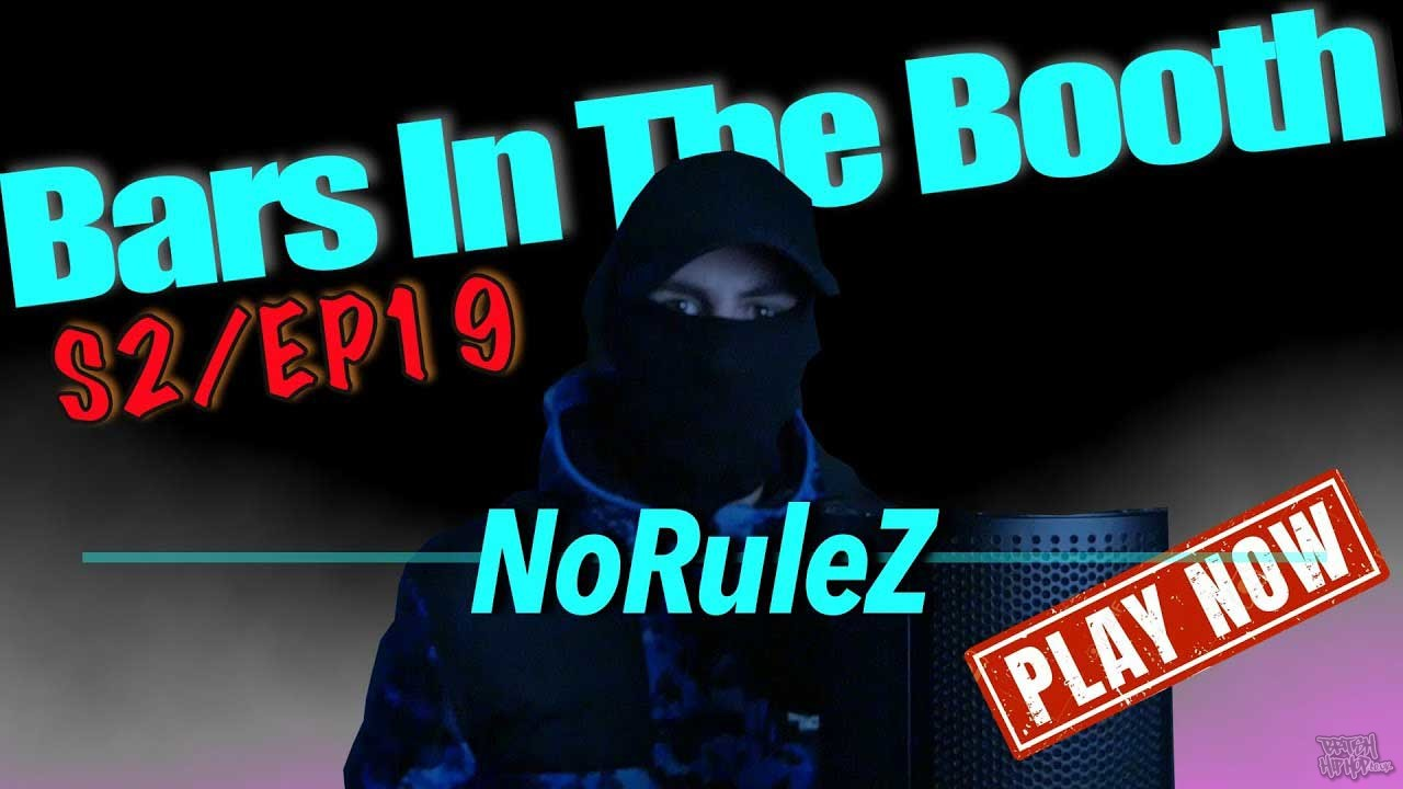 NoRuleZ - Bars In The Booth