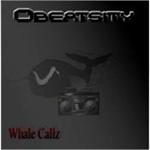 Obeatsity - Whale Callz CD [Independent]