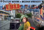 Paulie Rhyme And Deedot release Public Radio on Browntown Wreckords