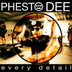 Phesto Dee - Every Detail mp3 [Hieroglyphics Imperium]