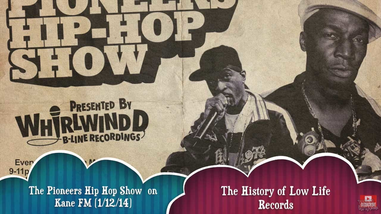 Pioneers Hip Hop Show 1/12/14 - Low Life Records