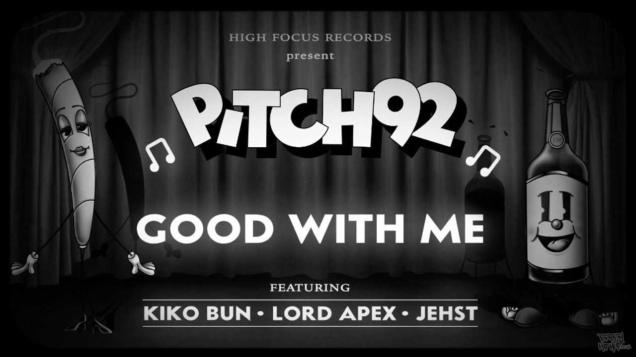 Pitch 92 - Good With Me