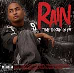 Rain - Time To Rain On Em (Mixed By Late & Tricksta) CD [Wolftown]