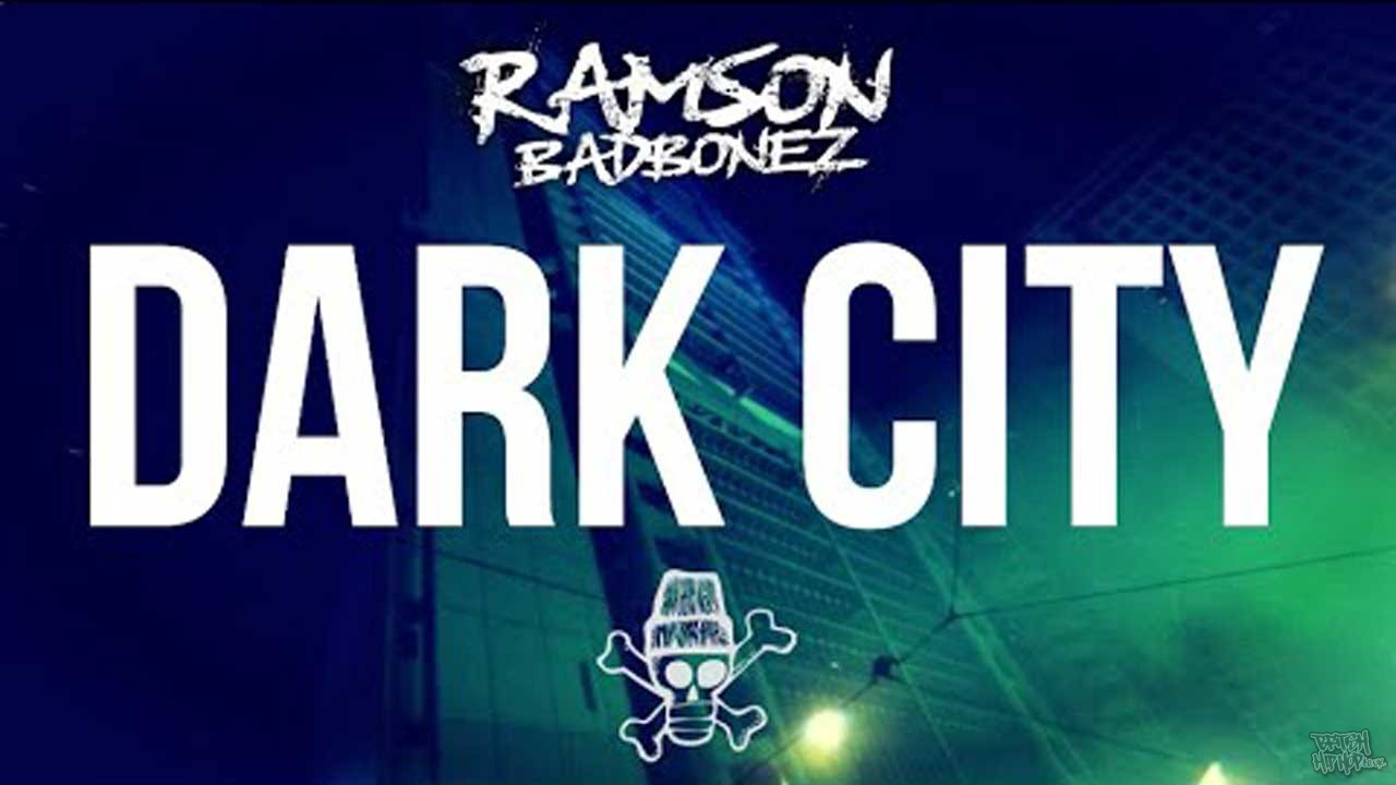 Ramson Badbonez ft. MysDiggi and Reveal - Dark City