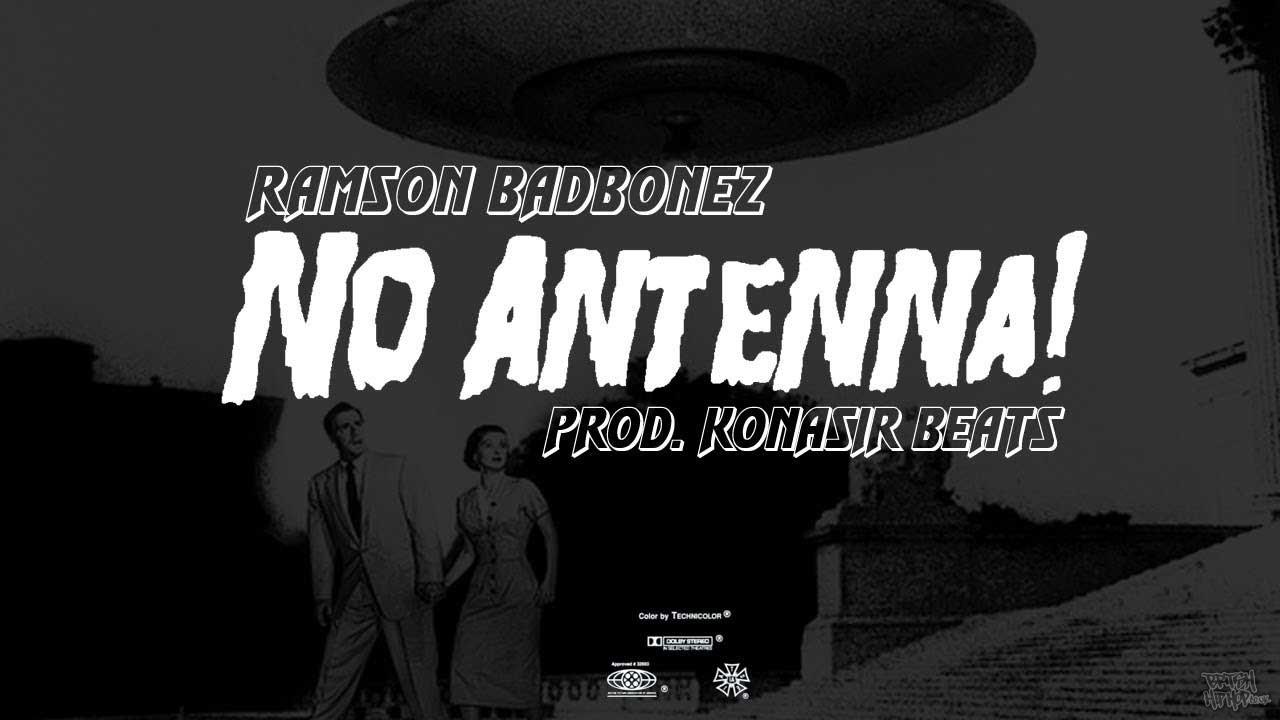Ramson Badbonez - No Antenna