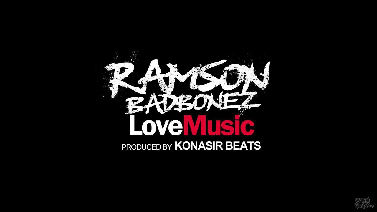 Ramson Badbonez - Love Music