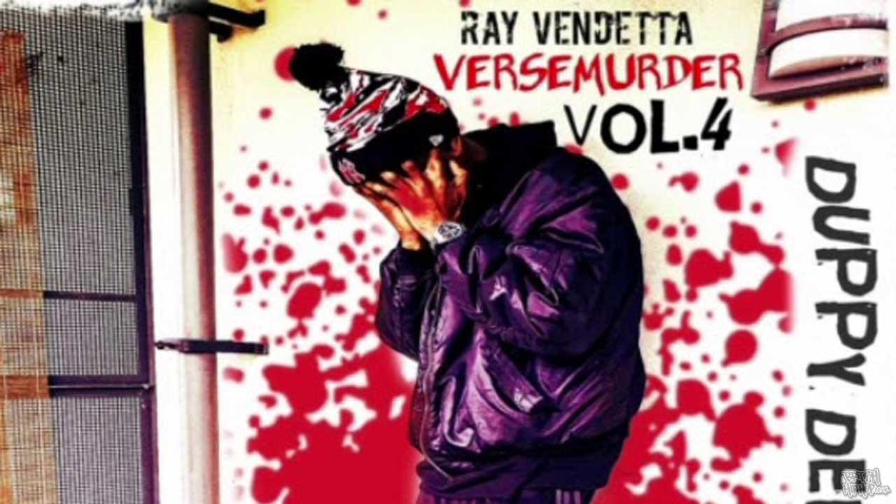 Ray Vendetta - VerseMurder Vol.4 - Duppy Dem All