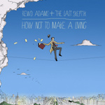 """Rewd Adams And The Last Skeptik - How Not To Make A Living 12"""" [Bread And Butter / Grindstone]"""