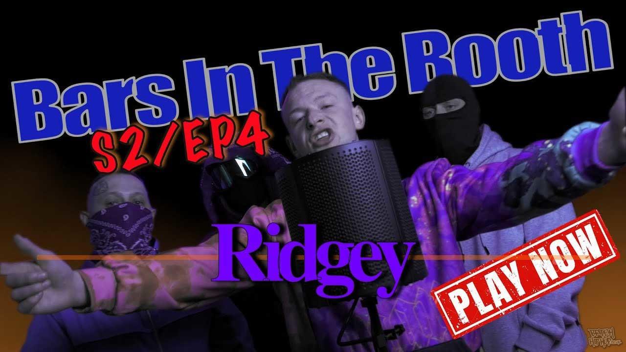 Ridgey - Bars In The Booth