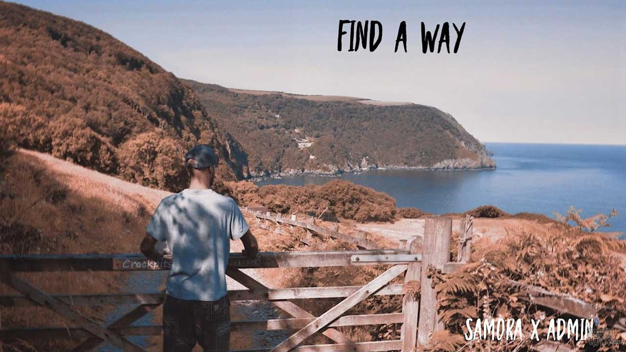 Samora x Admin - Find A Way