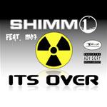 Shimm1 ft. Moorish Delta - It's Over CD [Zygo Battalion]