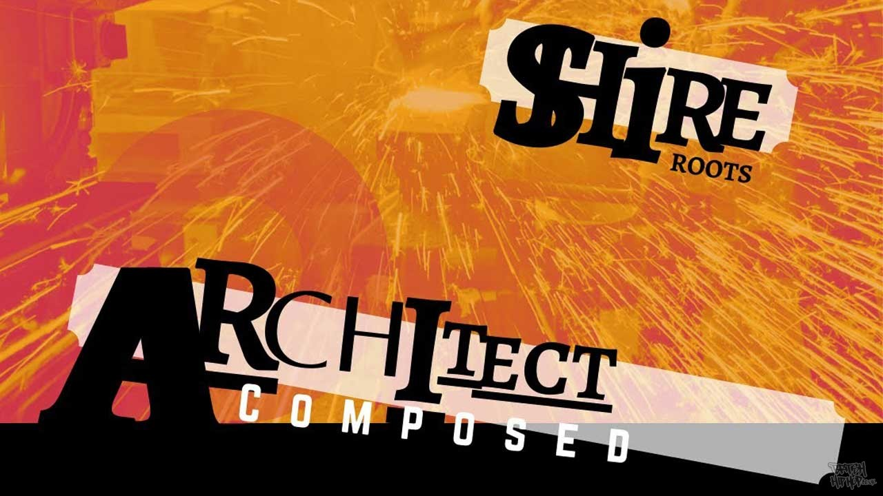 Shire Roots - Architect Composed