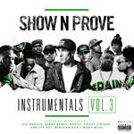 Show N Prove - Instrumentals Vol 3 MP3 [KS Media]