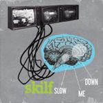"Skilf - Slow Me Down 12"" [Riztone Records]"