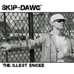 Skip-Dawg - The Illest Emcee LP [Skip-Dawg]