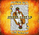 Stutter Jack - Jibber Jack LP [True Hold Records]