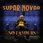Supar Novar - No Favours LP [Flip Life Records]