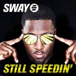 "Sway ft Kano - Still Speedin' Remix 12"" [3Beat]"